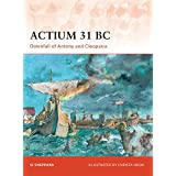 Actium 31 BC: Downfall of Antony and Cleopatra
