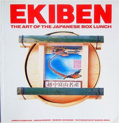 Ekiben: The Art of the Japanese Box Lunch by Gideon Bosker (1990-01-01)