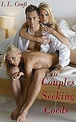 Couples Seeking Coeds (5 hot stories!)