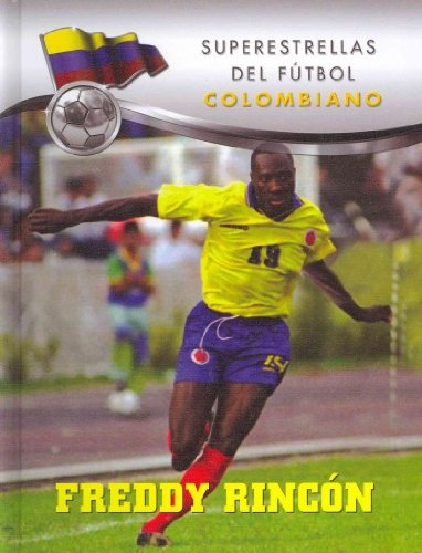 Freddy Rincon (Superestrellas del futbol: Colombiano / Superstars of Soccer: Colombia) por Rodolfo Iguaran Castillo