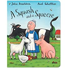 A Squash and a Squeeze by Julia Donaldson (2011-06-03)