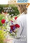 Sarah Raven's Cutting Garden Journal:...