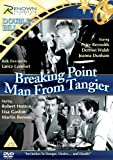 Breaking Point/Man from Tangier [DVD] [Reino Unido]
