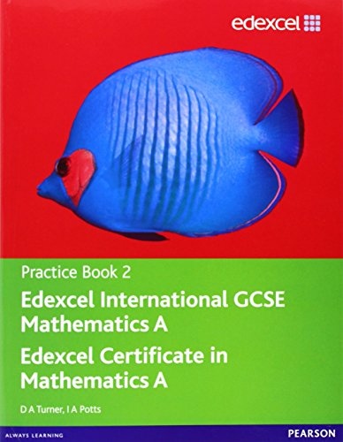 Edexel international GCSE mathematics A practice book 2. Con espansione online. Per le Scuole superiori (Edexcel International GCSE)