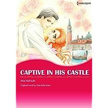 CAPTIVE IN HIS CASTLE (Harlequin comics)