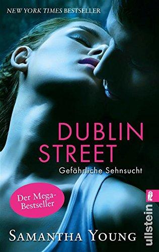 Dublin Street - Gefährliche Sehnsucht (Deutsche Ausgabe) (Edinburgh Love Stories 1) von [Young, Samantha]