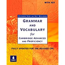 Grammar and Vocabulary for Cambridge Advanced and Proficiency. With Key. Schülerbuch: Fully updated for the revised CPE (Grammar & vocabulary)