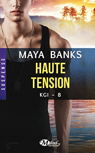 Haute tension: KGI, T8 par [Banks, Maya]