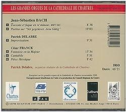 Bach Franck Delabre Orgelwerke