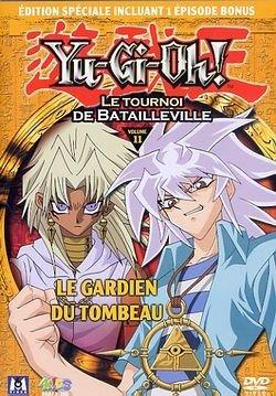 Yu-Gi-Oh ! - Saison 2, Partie 11 - Le tournoi de Batailleville : Le Gardien du tombeau