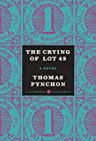 The Crying of Lot 49: A Novel (Harper Perennial Modern Classics) by Thomas Pynchon (2014-04-22)