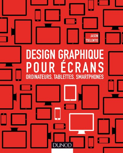 Design graphique pour écrans - Ordinateurs, tablettes, smartphones