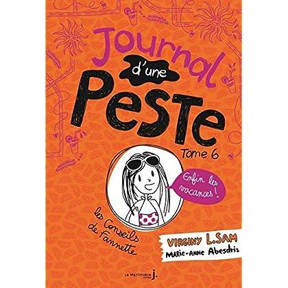 Journal d'une peste - tome 6 Enfin les vacances !