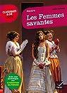 Les Femmes savantes: suivi dune anthologie sur la condition des femmes par Molière