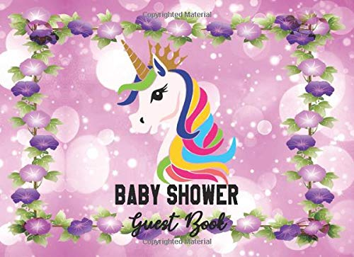 Baby Shower Guest Book: Unicorn Princess Rainbow Sparkle Background Baby Shower Sign-in Guestbook + Memory Picture Keepsake and Gift Tracker Log Pages - 8.25 x 6 -