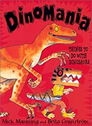 Dinomania: Things to Do with Dinosaurs by Mick Manning (2002-03-03)