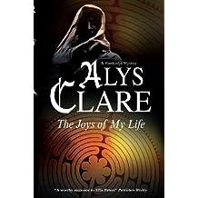 Joys of My Life (A Hawkenlye Mystery Book 12)