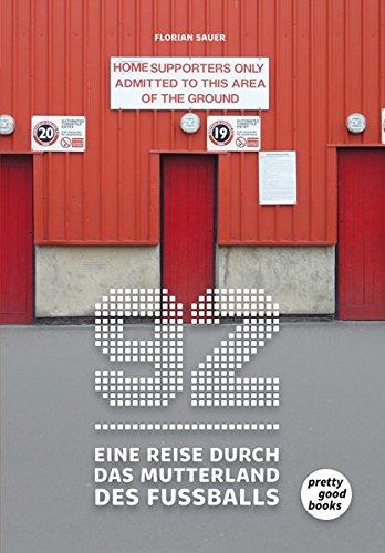 92 – Eine Reise durch das Mutterland des Fußballs Deutschen Fußball
