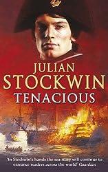 Tenacious: Thomas Kydd 6 by Julian Stockwin (2006-04-10)
