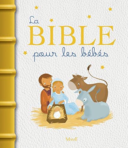 La Bible pour les bébés par Karine-Marie Amiot