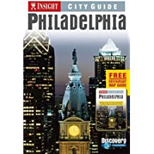 Insight Guides: Philadelphia City Guide (Insight City Guides)