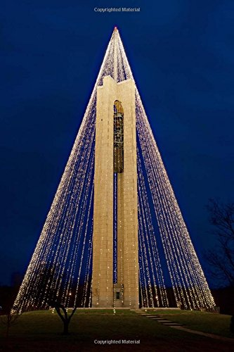 Deeds Carillon Bell Tower with Christmas Lights in Dayton Ohio Journal: 150 page lined notebook/diary -