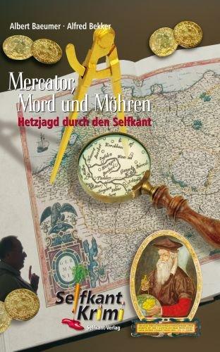 Mercator, Mord und Möhren (Kriminalroman um Mercator und den Selfkant) (Alfred Bekker Thriller 31)