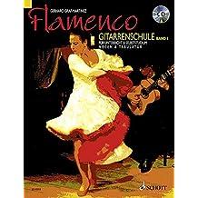 Flamenco: Gitarrenschule für Unterricht und Selbststudium. Band 1. Gitarre, Mit CD + DVD