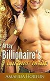 Artsy Billionaire's Curator Bride: (A Billionaire Marriage of Convenience Romance)