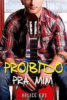 Proibido Pra Mim (Portuguese Edition)