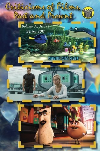 Past and Present: Issue 1, Spring 2017 (Cinematic Codes Review, Band 2) (Filme Halloween 2 2017)