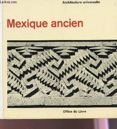 architecture-universelle-mexique-ancien