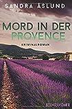 Mord in der Provence: Kriminalroman (Hannah Richter, Band 1) - Sandra Åslund