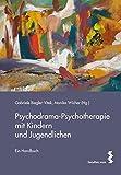 Psychodrama-Psychotherapie mit Kindern und Jugendlichen (Amazon.de)