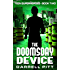 The Doomsday Device (Teen Superheroes Book 2)