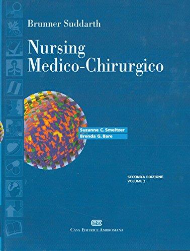 Brunner & Suddarth. Nursing medico-chirurgico: 2