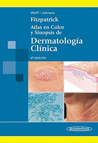 Fitzpatrick: Atlas en Color y Sinopsis de Dermatología Clínica por Thomas Bernard Fitzpatrick