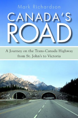 canadas-road-a-journey-on-the-trans-canada-highway-from-st-johns-to-victoria