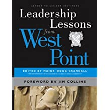 Leadership Lessons from West Point (J-B Leader to Leader Institute/Pf Drucker Foundation)