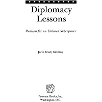 Diplomacy Lessons: Realism for an Unloved Superpower (English Edition)