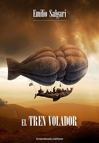 El tren volador por Emilio Salgari