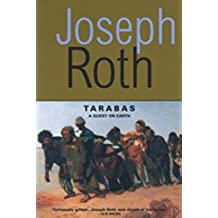 Tarabas: A Guest on Earth (Works of Joseph Roth)