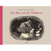 Der Bär und die Wildkatze: Bilderbuch