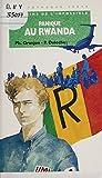Panique au Rwanda : médecins de l'impossible (La Bibliothèque Verte) (French Edition)