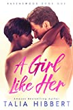 A Girl Like Her: A Small Town Romance (Ravenswood Book 1) (English Edition)