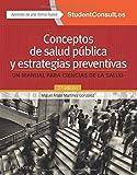 Conceptos de salud pública y estrategias preventivas. Student Consult en español - 2ª edición