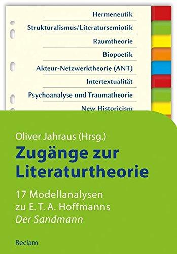 Zugänge zur Literaturtheorie. 17 Modellanalysen zu E.T.A. Hoffmanns »Der Sandmann« (Reclams Studienbuch Germanistik)
