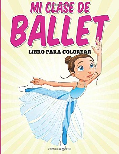 Libro para colorear: Mi clase de ballet