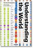 Understanding the World. The Atlas of Infographics - Sandra Rendgen
