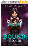 Bound by Magic: a New Adult Fantasy Novel (The Baine Chronicles Book 2) (English Edition)